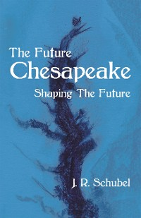 Cover The Future  Chesapeake