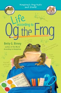 Cover Life According to Og the Frog