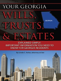 Cover Your Georgia Wills, Trusts, & Estates Explained Simply