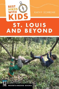 Cover Best Hikes with Kids: St. Louis and Beyond