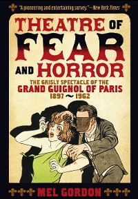 Cover Theatre of Fear & Horror: Expanded Edition