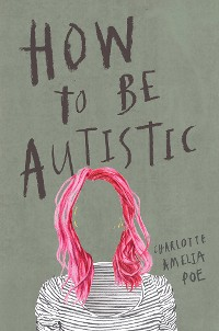 Cover How To Be Autistic