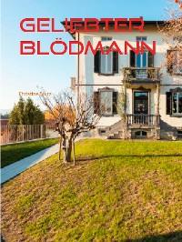 Cover Geliebter Blödmann