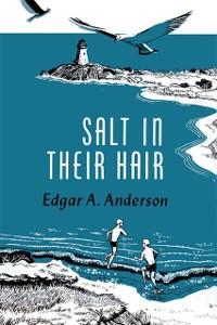 Cover Salt in Their Hair