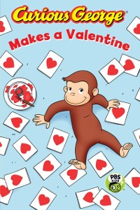 Cover Curious George Makes a Valentine (CGTV)