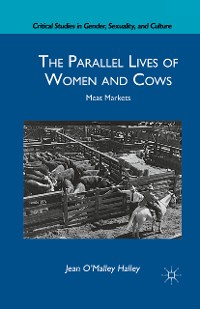 Cover The Parallel Lives of Women and Cows