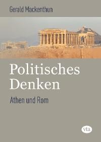 Cover Politisches Denken: Athen und Rom