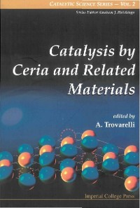 Cover Catalysis By Ceria And Related Materials