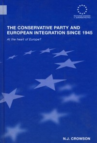 Cover Conservative Party and European Integration since 1945