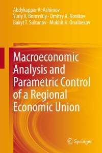 Cover Macroeconomic Analysis and Parametric Control of a Regional Economic Union