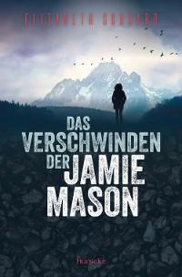 Cover Das Verschwinden der Jamie Mason