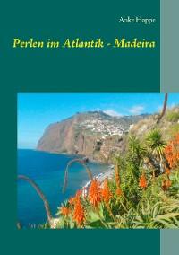 Cover Perlen im Atlantik - Madeira