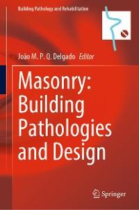 Cover Masonry: Building Pathologies and Design