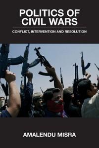 Cover Politics of Civil Wars