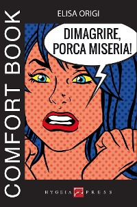 Cover Dimagrire, porca miseria! Comfort book