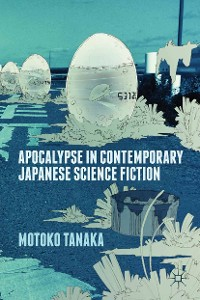 Cover Apocalypse in Contemporary Japanese Science Fiction