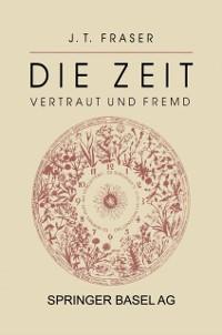 Cover Die Zeit: Vertraut und Fremd