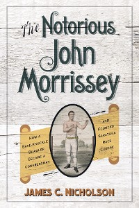 Cover The Notorious John Morrissey