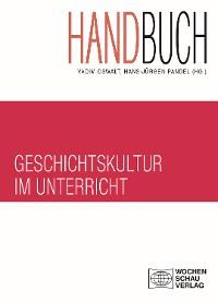 Cover Handbuch Geschichtskultur im Unterricht