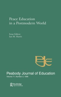 Cover Peace Education in a Postmodern World
