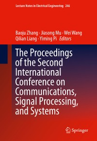 Cover The Proceedings of the Second International Conference on Communications, Signal Processing, and Systems