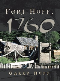 Cover Fort Huff, 1760