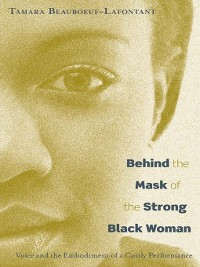 Cover Behind the Mask of the Strong Black Woman