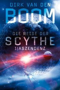 Cover Die Reise der Scythe 1: Aszendenz