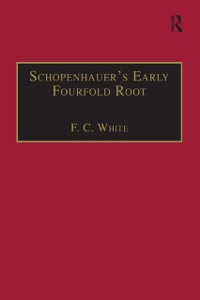 Cover Schopenhauer's Early Fourfold Root