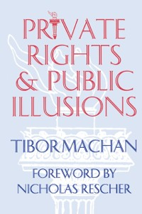 Cover Private Rights and Public Illusions
