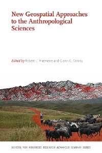 Cover New Geospatial Approaches to the Anthropological Sciences