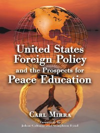 Cover United States Foreign Policy and the Prospects for Peace Education