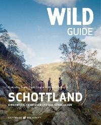 Cover Wild Guide Schottland