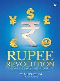 Cover RUPEE REVOLUTION