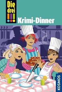 Cover Die drei !!!, 51, Krimi-Dinner (drei Ausrufezeichen)