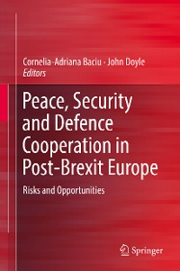Cover Peace, Security and Defence Cooperation in Post-Brexit Europe