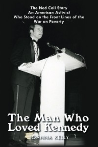Cover The Man Who Loved Kennedy
