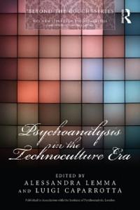 Cover Psychoanalysis in the Technoculture Era