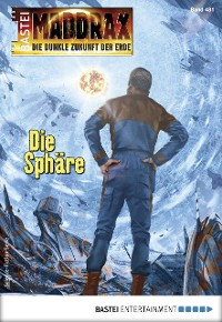 Cover Maddrax 481 - Science-Fiction-Serie