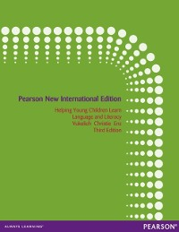Cover Helping Young Children Learn Language and Literacy: Pearson New International Edition