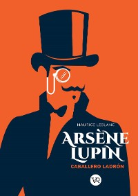 Cover Arsène Lupin. Caballero y ladrón