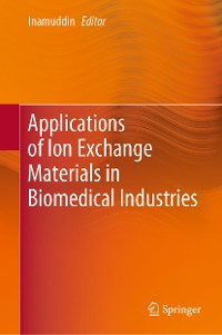 Cover Applications of Ion Exchange Materials in Biomedical Industries