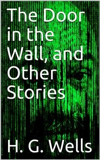 Cover The Door in the Wall, and Other Stories