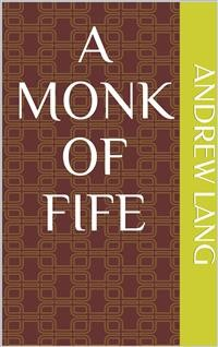 Cover A Monk of Fife