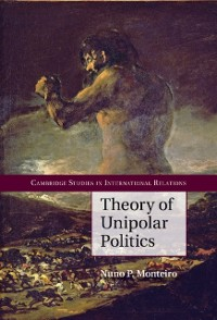 Cover Theory of Unipolar Politics