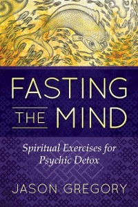 Cover Fasting the Mind