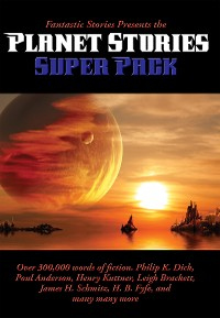 Cover Fantastic Stories Presents the Planet Stories Super Pack