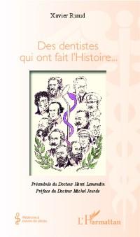 Cover Des dentistes qui ont fait l'Histoire...