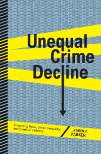 Cover Unequal Crime Decline