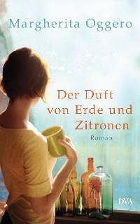 Cover Der Duft von Erde und Zitronen